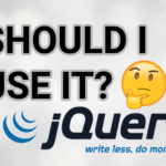 Should I use jQuery on 2019 🤔 ?